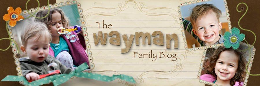 The Wayman Family Blog