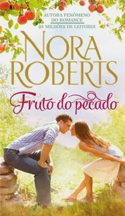 Fruto do Pecado - Nora Roberts