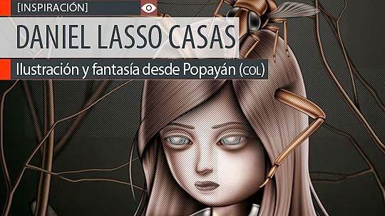 Ilustración y fantasía de DANIEL LASSO CASAS