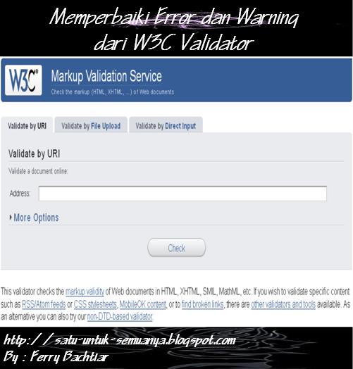 cara memperbaiki kesalahan dari w3c validator