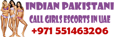 Call Girls Escorts In Uae  +971551463206