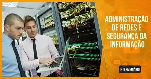 Curso de Administração de Redes e Segurança da Informação