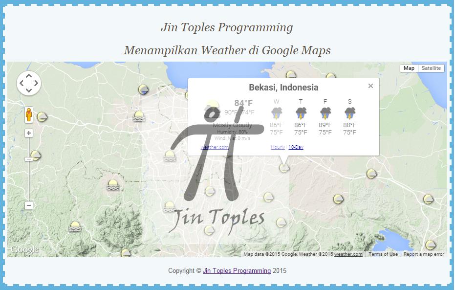 Cara Menampilkan Weather di Google Maps | Jin Toples Programming