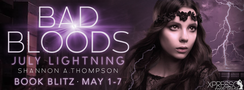 Bad Bloods July Lightning Book Blitz