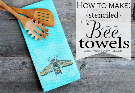 Do You Need A Cute Kitchen Towel For A Gift Or A Tea Towel To Dress Up Your  Kitchen? This Adorable Honey Bee Towel Is Easy To Make And Because The  Stencil ...