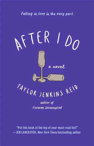 After I Do, Taylor Jenkins Reid, giveaway and review