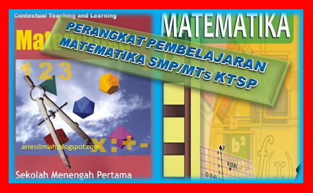 Js Aries Blog Perangkat Pembelajaran Matematika Smp Mts Ktsp