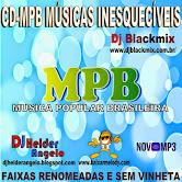 CD-MPB MÚSICAS INESQUECÍVEIS BY DJ HELDER ANGELO - FAIXAS RENOMEADAS E SEM VINHETA 2015