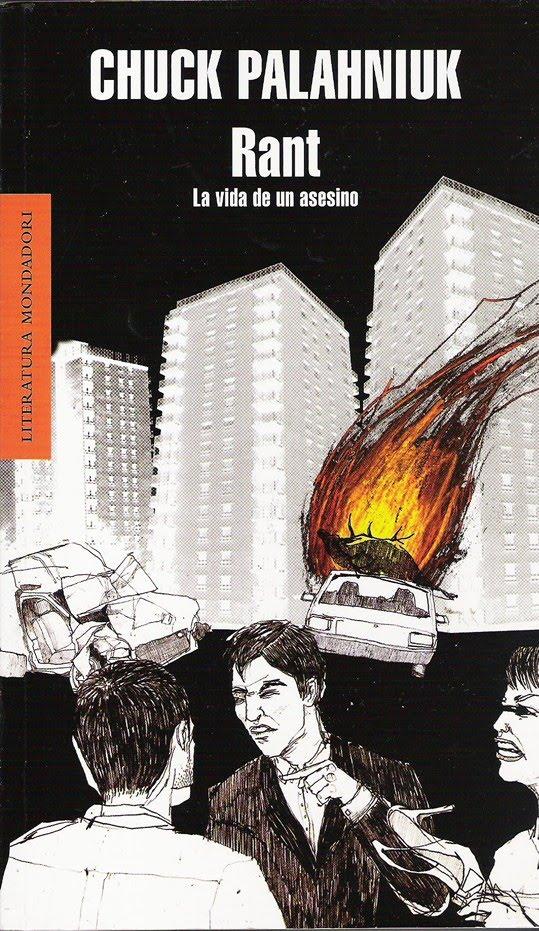 Rant. La vida de un asesino\' de Chuck Palahniuk | Planeta Mancha