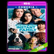 Familia al instante (2018) WEB-DL 720p Audio Dual Latino-Ingles