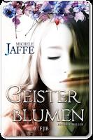 http://readingtidbits.blogspot.de/2013/11/rezension-geisterblumen-von-michele_2.html