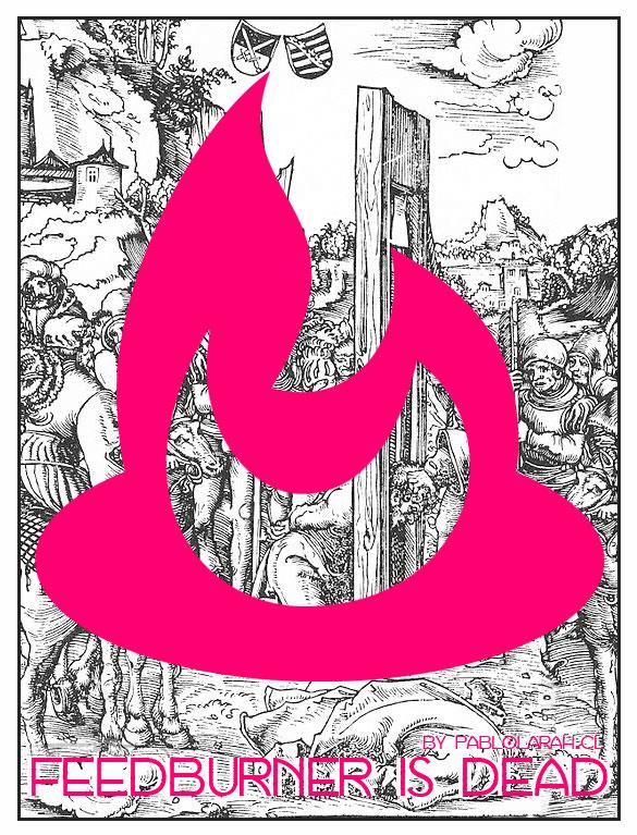 Free Alternatives to Feedburner: A Small Guide,Pablo Lara H, Blog pablolarah
