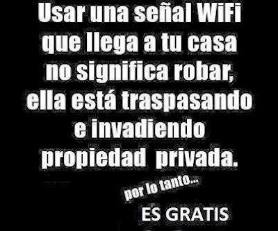 Usar una señal Wifi que llega a tu casa no es robar