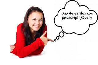 Uso de estilos con javascript jQuery