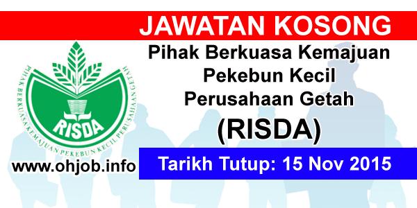 Jawatan Kerja Kosong Pihak Berkuasa Kemajuan Pekebun Kecil Perusahaan Getah (RISDA) logo www.ohjob.info november 2015