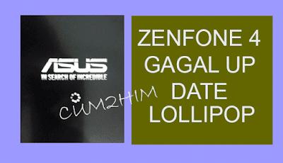Cara Mengatasi Zenfone 4 Gagal Update ke Lollipop 5.0