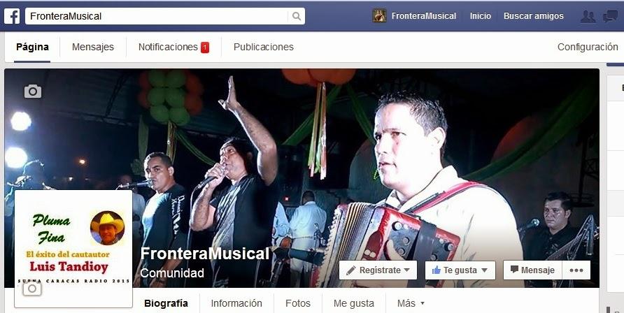 FronteraMusical FelixContreras crea el Grupo en Facebook: FronteraMusical ¡Bienvenido!