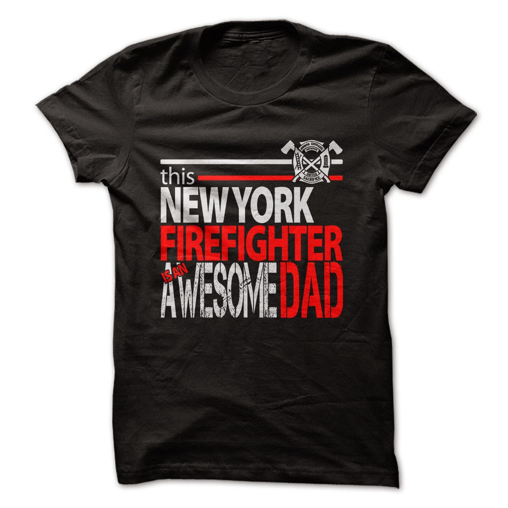 New York Firefighter Dad T Shirts