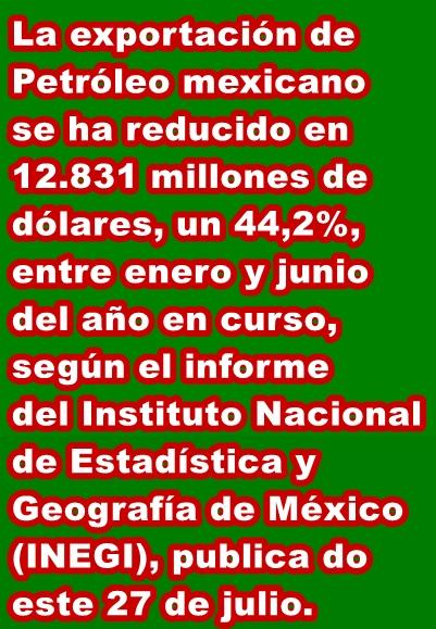 MUNDO: Cae en un 44% la exportación de crudo en México