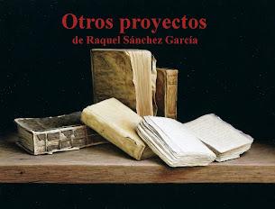 Otros proyectos de Raquel Sánchez