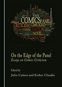 ON THE EDGE OF THE PANEL. Essays on Comics Criticism