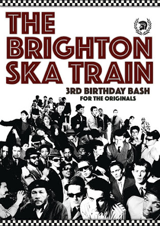 BANK HOLIDAY SUNDAY 26 AUGUST<br>The Brighton Ska Train 3rd Birthday<br>The Volks Club, Brighton