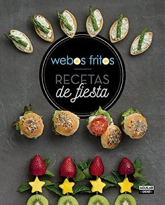 LIBRO - Recetas De Fiesta  Webos Fritos | Susana Pérez & Jesús Cerezo   (Aguilar - 12 noviembre 2015) | COCINA - RECETAS  Comprar en Amazon España