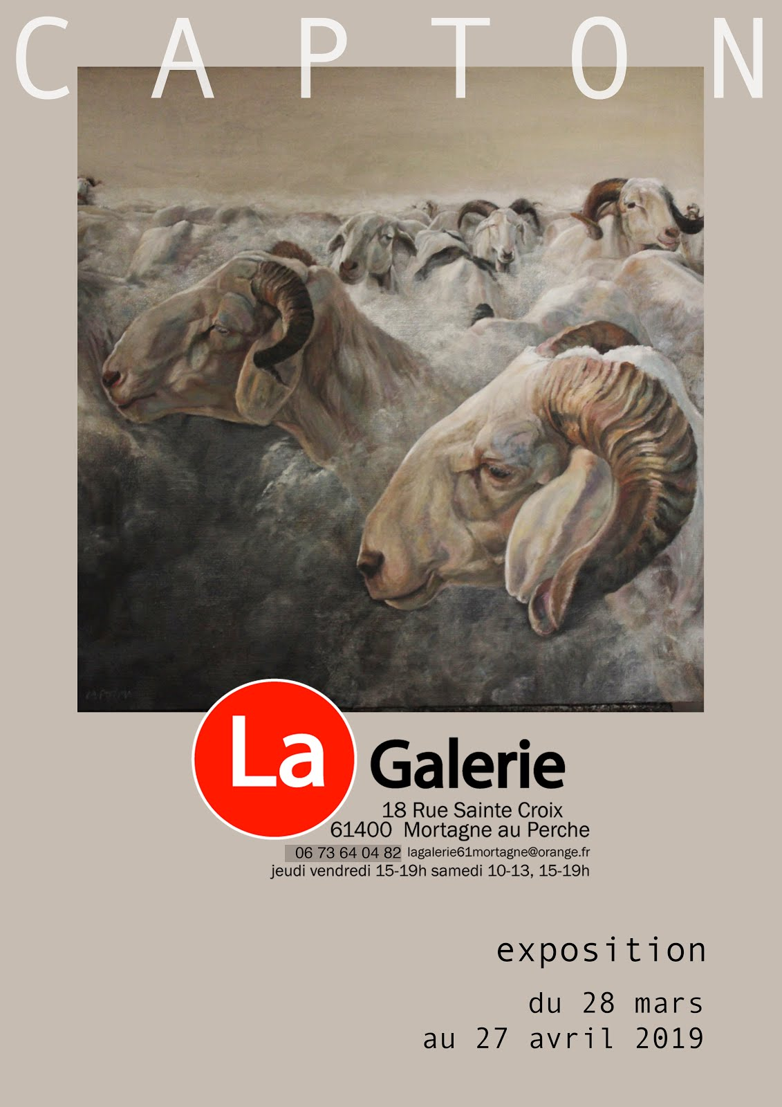 MORTAGNE AU PERCHE : ULTIME EXPO PERSONNELLE DE CAPTON À LA GALERIE MIREILLE SENAUX DURAND