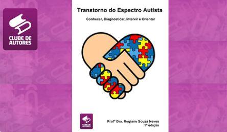 Lançamento da Dra. Regiane Souza Neves - Livro: Transtorno do Espectro Autista