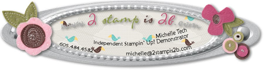 Stampin Up Demo Blogs 2stampis2b, Online Ordering & Tutorials by Michelle Tech Stampin Up Demo