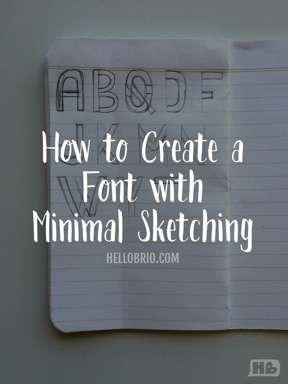 How to create a cohesive font with minimal sketching