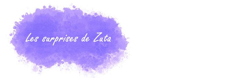 Les surprises de Zuta