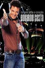 DVD Eduardo Costa - De Pele Alma e Coração Ao Vivo 2011
