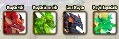 Dragon Rubi-Dragon Esmeral-Dragon Lava-Dragon Legendario