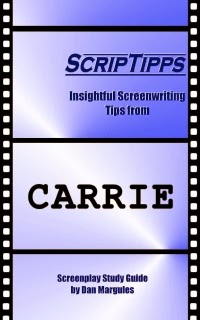 ScripTipps: Carrie, a scene-by-scene deconstruction of the 1976 screenplay Carrie for screenwriters, available at Amazon.com.