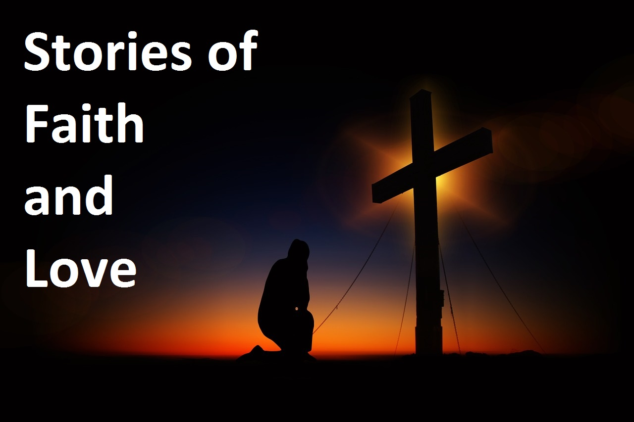 Stories of Faith and Love