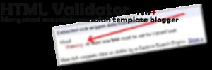 mengatasi masalah-malsah template blogger