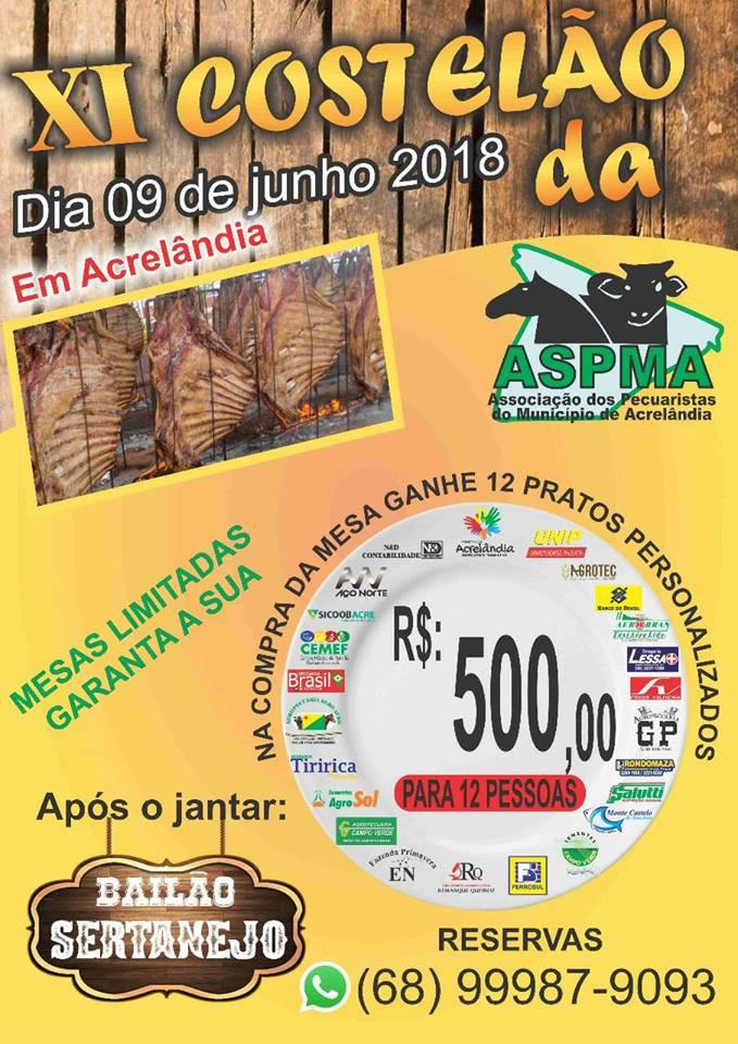 """Vem Aí Dia 09: O Tradicional Costelão da Associação dos pecuaristas de Acrelândia """"ASPMA"""""""