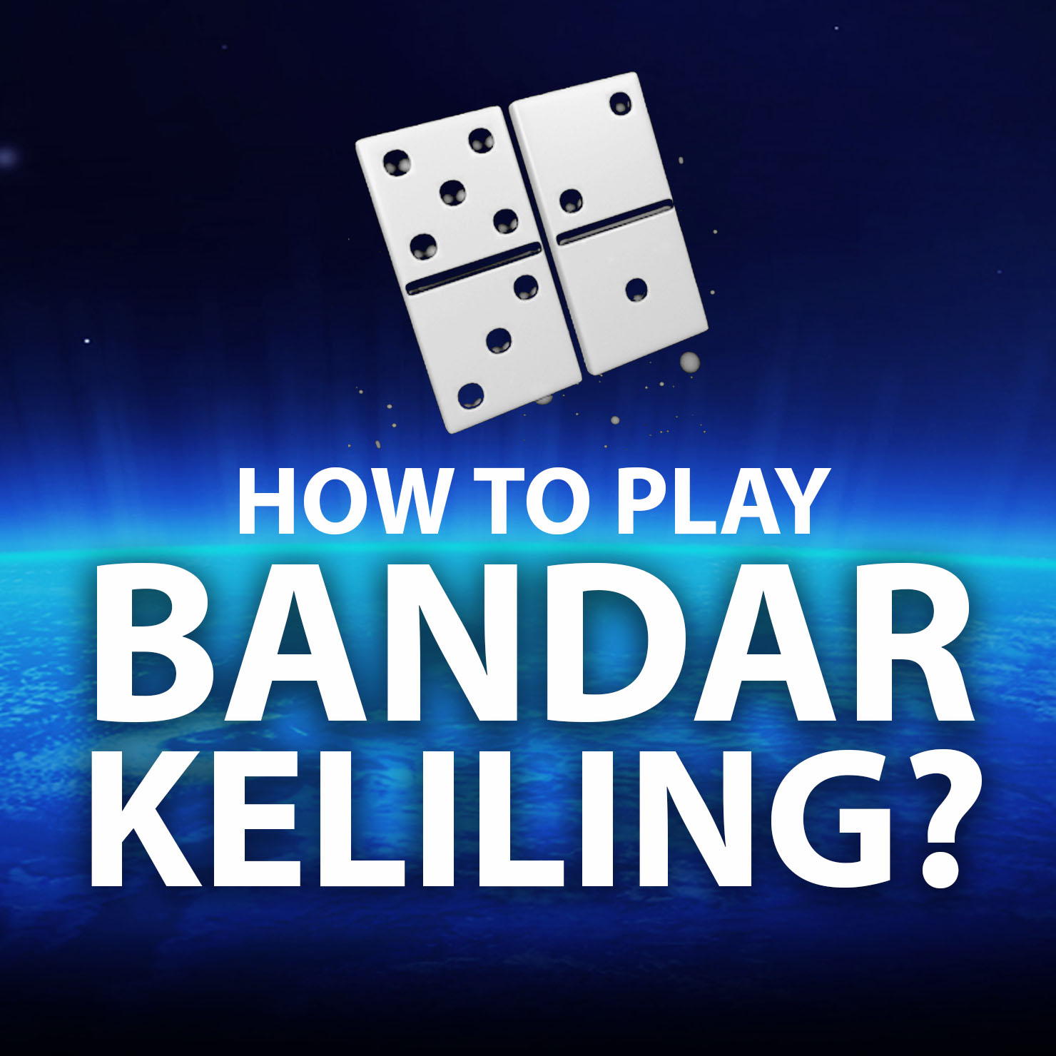 How To Play Bandar Keliling