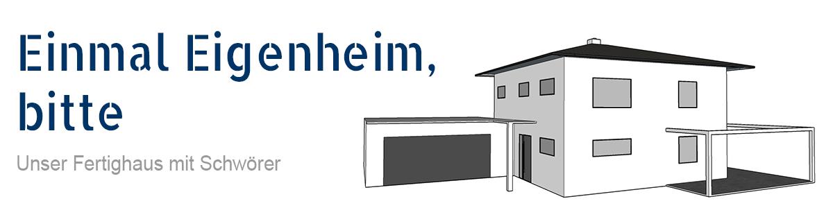 Einmal Eigenheim, bitte!