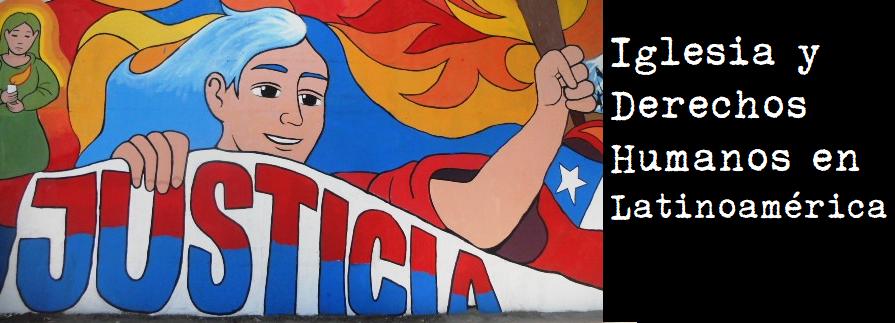 :: Iglesia y Derechos Humanos en Latinoamerica ::