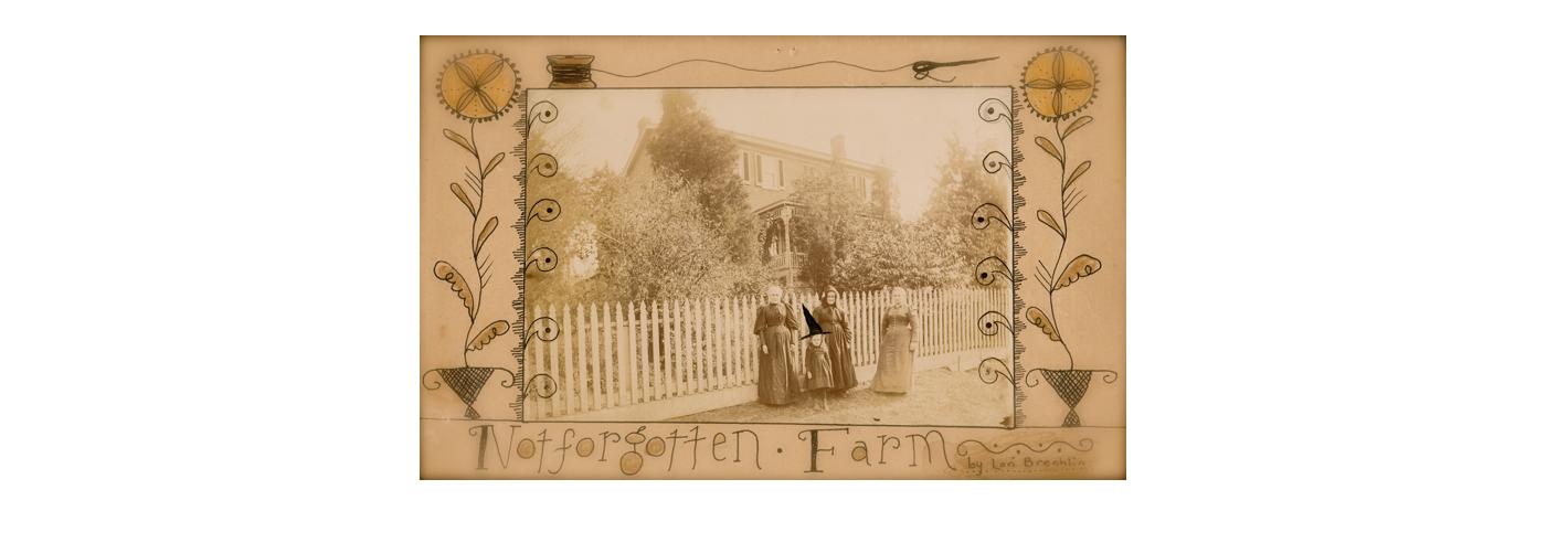 ~ Notforgotten Farm ~