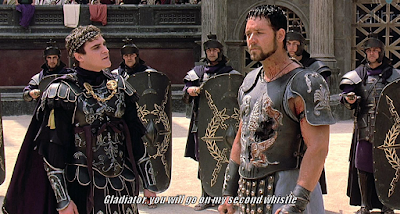 Gladiator, you will go on my first whistle