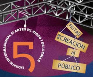 Encuentro Internacional de Artes del Circo y de la Calle 2012