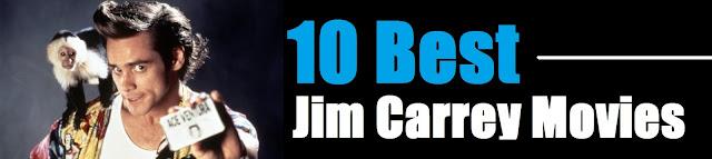 10 Best Jim Carrey Movies