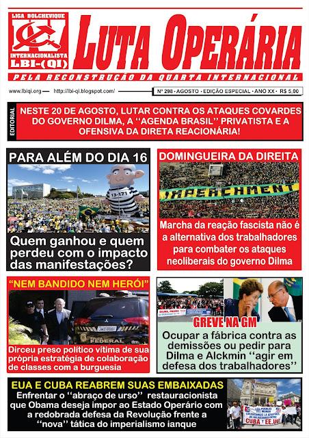LEIA A EDIÇÃO DO JORNAL LUTA OPERÁRIA, Nº 298, EDIÇÃO ESPECIAL - AGOSTO/2015