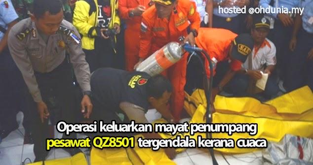 Operasi keluarkan mayat penumpang QZ8501 tergendala kerana cuaca