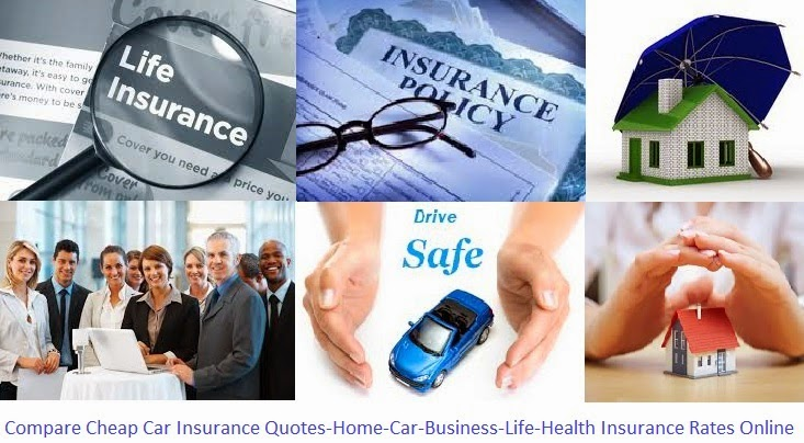 Compare Cheap Car Insurance Quotes-Home-Business-Life-Health-Mortgage ...