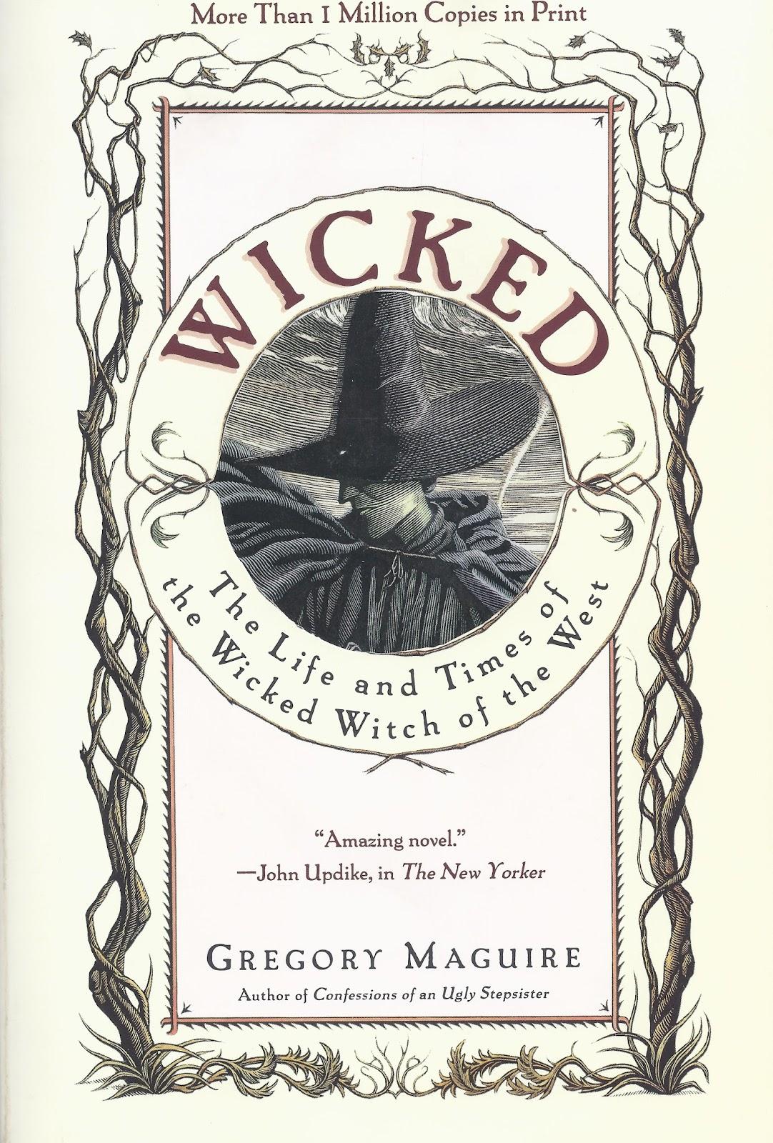 literatura, libro, wicked, gregory maguire, elphaba, galinda, glinda,mago de oz, reseña, bruja mala del oeste