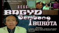 Boss Bagio dalam Gembong Ibukota